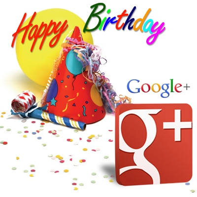 Happy Birthday Google Plus - Most Popular Social Media Site