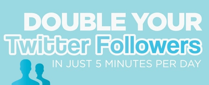 Killer Tips to Double Your Twitter Followers Without Doing Anything