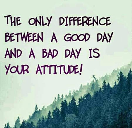 best-attitude-quotes-thoughts-about-good-bad-day-whatsApp-DP