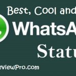 Best WhatsApp Status Updates, Cool Whats App Status Updates, Funny WhatsApp Status Updates