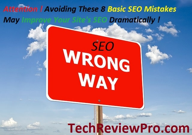 Basic SEO Mistakes to Avoid for Improving Site's SEO