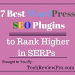Top 7 Best WordPress SEO Plugins to Rank Higher in SERPs