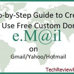 Step-by-Step Guide to Create and Use Free Custom Email Domain Name with Gmail-Hotmail-Yahoo