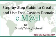 How to Create & Use Your Custom Email Domain Name with Gmail/Hotmail/Yahoo ?
