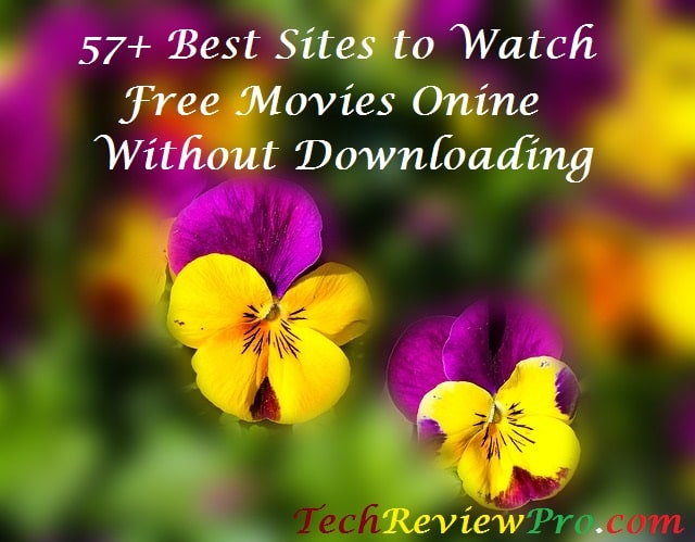 57 Best Sites to Watch Free Movies Online Without Downloading
