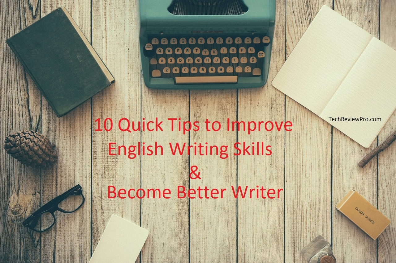 tips to improve english writing skills Practise your english writing skills for free with cambridge english write and improve get feedback on your writing in seconds and learn how you can improve  get feedback on your writing in seconds write & improve want to practise your written english write & improve gives you feedback in seconds simply choose a task, write or upload.