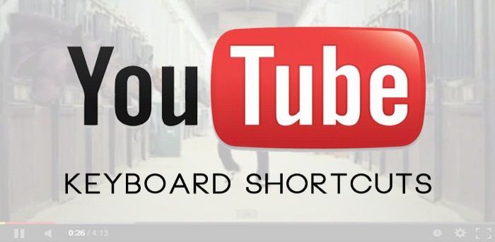 YouTube Keyboard Shortcuts - 7 YouTube Keyboard Shortcuts to Control YouTube with Keyboard