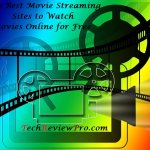 Top Best Movie Streaming Sites to Watch Movies Online for Free - Best Movie Streaming Sites