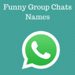 Funny Group Chats Names - Funny Group Names for a Chat