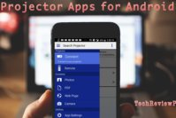 Top 7 Best Projector Apps for Android Phone Users