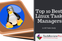 Top 10 Best Linux Task Manager to Kill Task on Linux