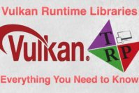 Vulkan RunTime Libraries – Everything You Need to Know