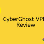 CyberGhost VPN Review: Fastest VPN in India Gets Windows Client