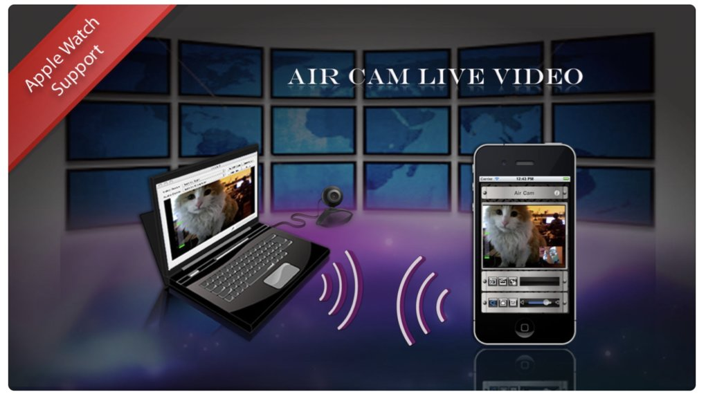 AirCam Live Video - iPhone Webcam Apps to Use iPhone as Webcam