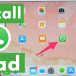 How to Install WhatsApp on iPad - Get WhatsApp on iPad