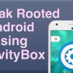 How to Tweak Rooted Android using GravityBox Unlocker