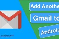 How to Create and Add Another Gmail Account to Your Android Phone?
