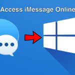 Access iMessage Online - How to Access iMessage Online for PC and Mac?